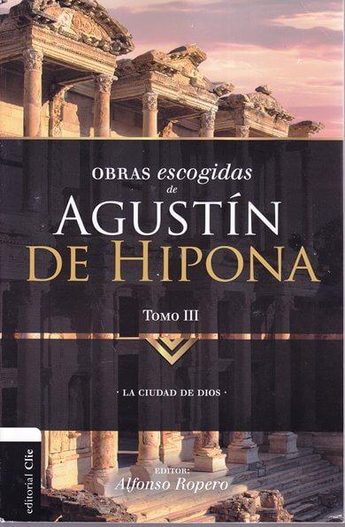 Obras Escogidas de Agustín Hipona - tomo 3