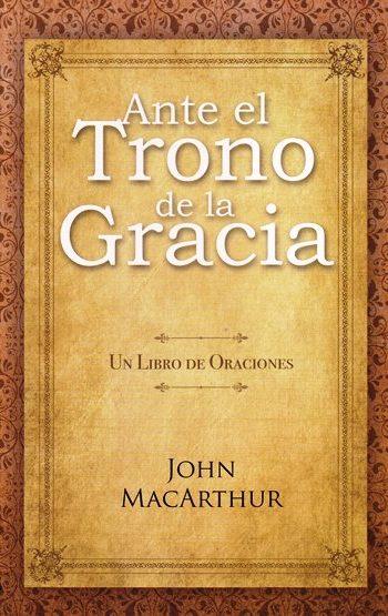Ante el trono de la gracia - libro de oraciones