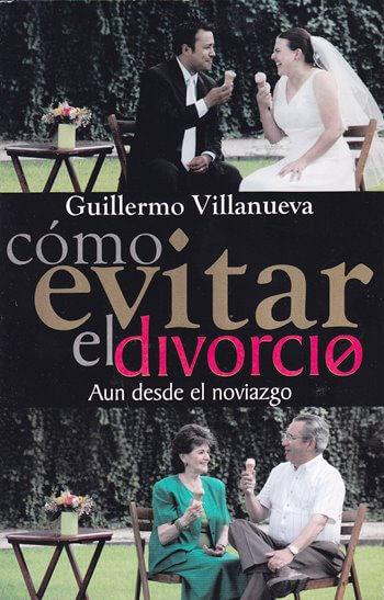 Cómo Evitar el Divorcio aún desde el Noviazgo