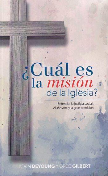 ¿Cuál es la misión de la iglesia? Enteniendo la justicia social