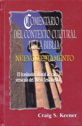Comentario del Contexto Cultural de la Biblia Nuevo Testamento (pasta dura)