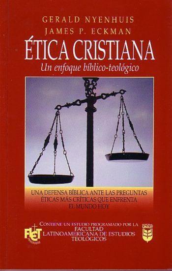 Etica Cristiana: una defensa bíblica ante las preguntas éticas más criticas que enfrenta el mundo hoy (FLET)