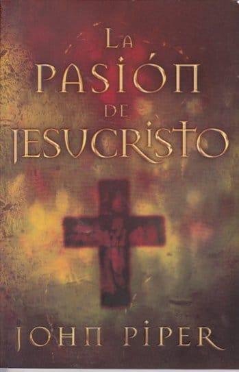 La Pasión de Jesucristo
