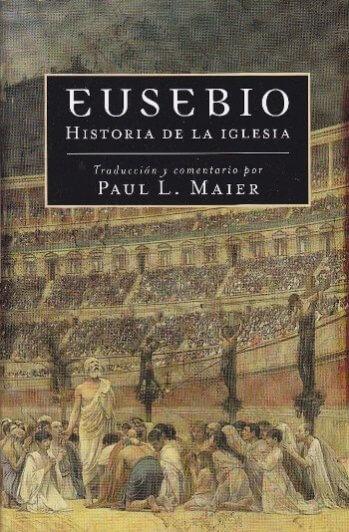 Eusebio: Historia de la Iglesia (nueva edición a todo color - pasta dura)