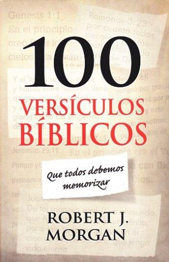 100 versículos bíblicos que todos debemos memorizar
