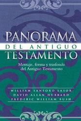 Panorama del Antiguo Testamento - Mensaje