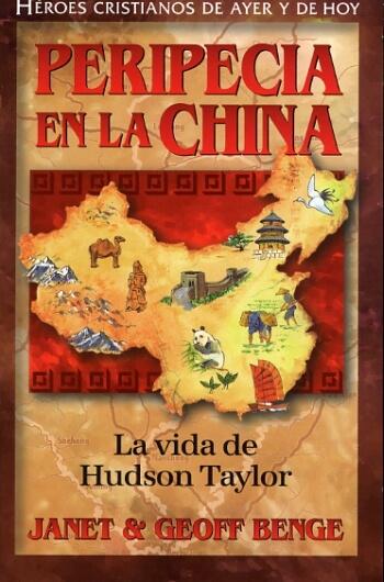 Peripecia en la China (La Vida de Hudson Taylor)