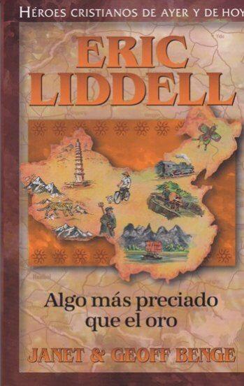 Eric Liddell (Algo Más Preciado Que el Oro)