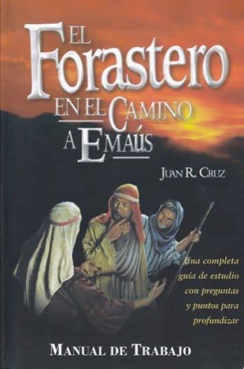 El Forastero en el Camino a Emaús (Manual de Trabajo)