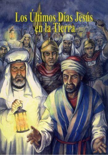Ultimos Días de Jesus en la Tierra (para ninos)