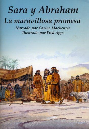 Sara y Abraham - La Maravillosa Promesa (Para Ninos)