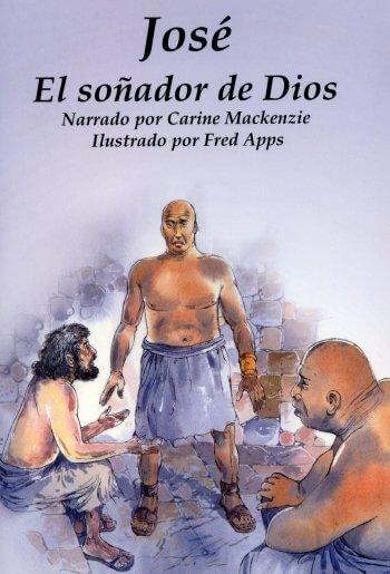 Jose - El Sonador de Dios (para ninos)