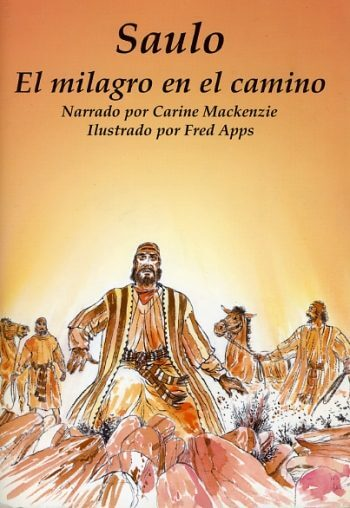 Saulo - El milagro en el Camino (Para Ninos)