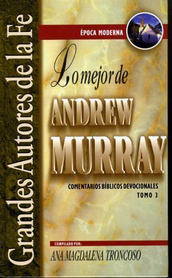 Lo Mejor de Andrew Murray-III; Devocionales (pasta dura)