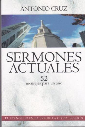 Sermones Actuales: 52 Mensajes para un Año