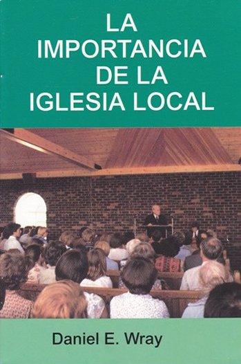 La Importancia de la Iglesia Local
