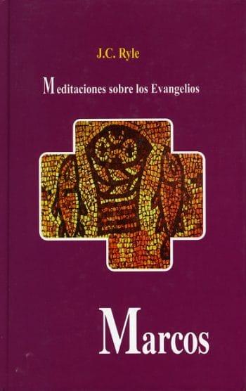 Meditaciones Sobre Los Evangelios: Marcos (pasta dura)