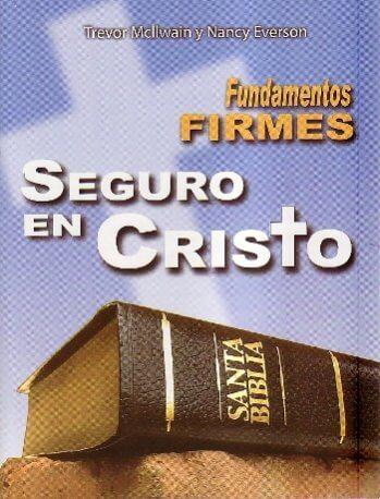 Fundamentos Firmes - Seguro en Cristo