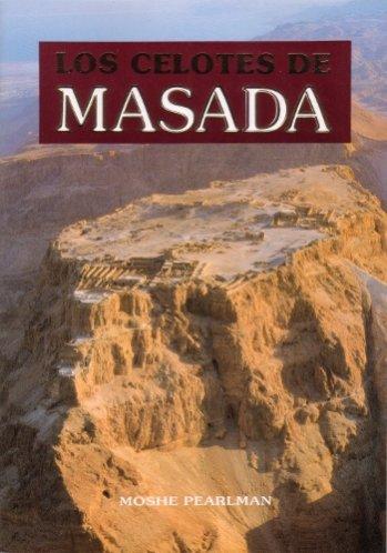Los Celotes de Masada  (a todo color)