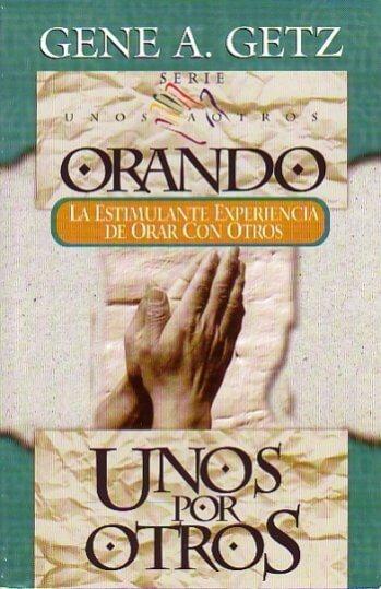 Orando Unos por Otros