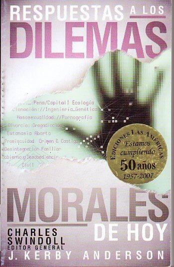 Respuestas a los Dilemas Morales de Hoy