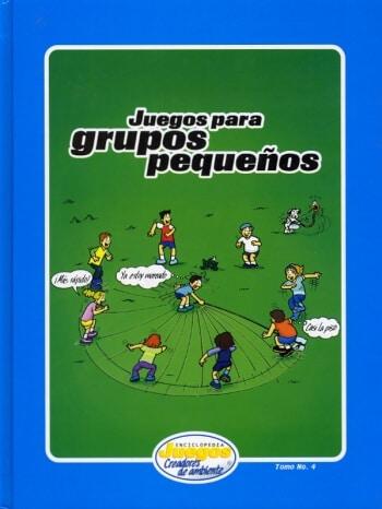 EJCA - Juegos Para Grupos Pequenos - Tomo No. 4