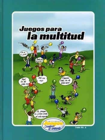 EJCA - Juegos Para la Multitud - Tomo No. 6