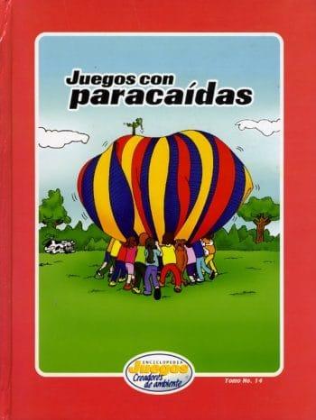 EJCA - Juegos Con Paracaidas - Tomo No. 14