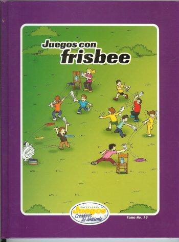 EJCA - Juegos Con Frisbee - Tomo No. 19