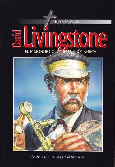 David Livingston - el misionero de descubrió África