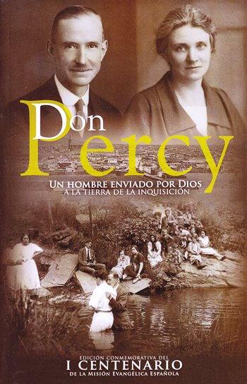 Don Percy - un hombre enviado por Dios a la tierra de la Inquisición