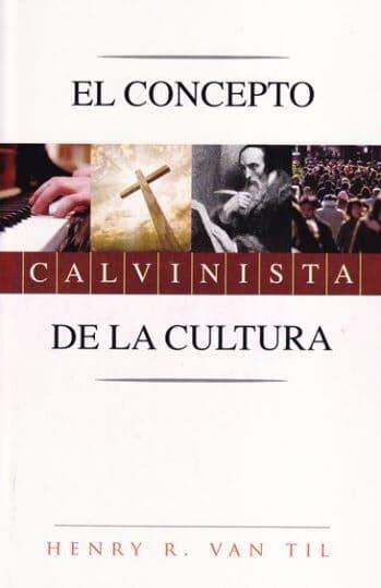 El Concepto Calvinista de la Cultura