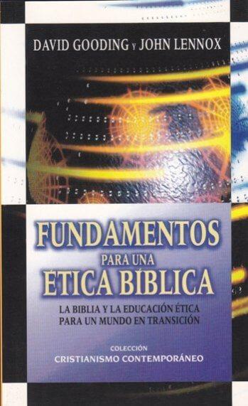 Fundamentos para una Etica Bíblica