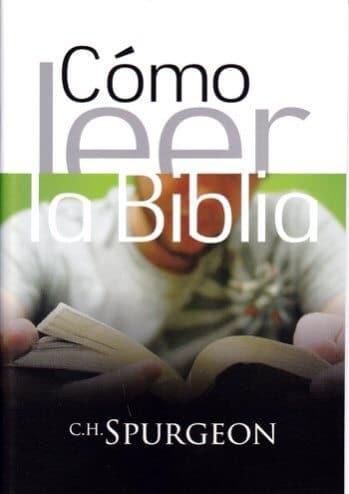 Cómo Leer la Biblia (Spurgeon)