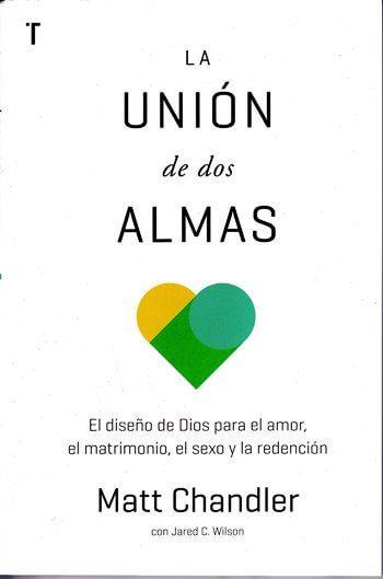 La Unión de Dos Almas - el diseño de Dios para el amor