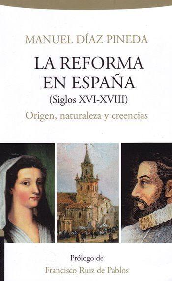 La Reforma en España (Siglos XVI - XVIII) - Origen