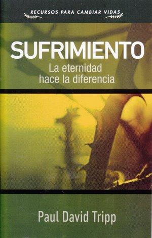 Sufrimiento - la eternidad hace la diferencia