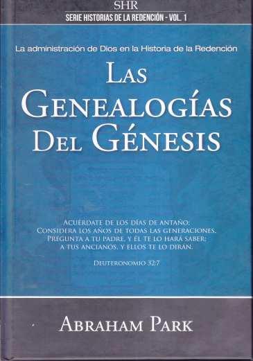 Las Genealogías del Génesis - la administración de Dios en la historia de la redención (pasta dura)
