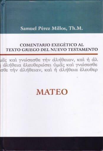 Comentario Exegético al Texto Griego - MATEO (pasta dura)