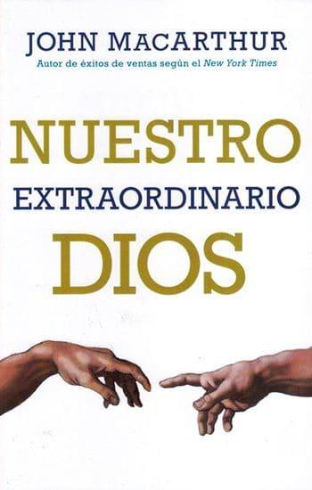 Nuestro Extraordinario Dios