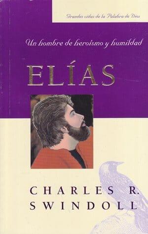Elias - un hombre de heroismo y humildad