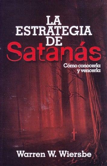 Estrategia de Satanás - cómo conocerla y vencerla