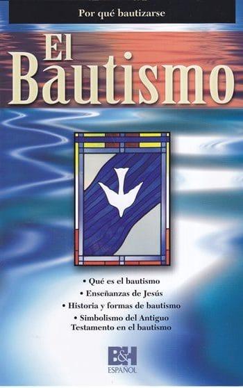 El Bautismo - por qué bautizarse