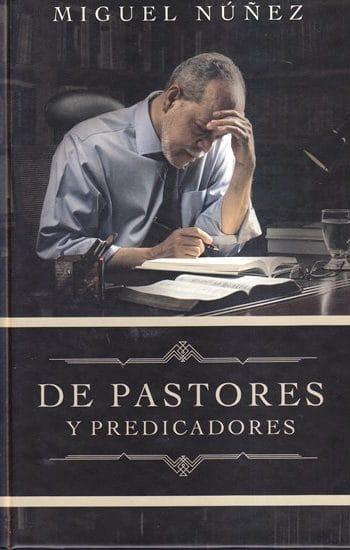 De Pastores y Predicadores (pasta dura)