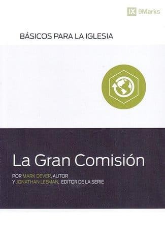 La Gran Comisión - serie básicos para la iglesia