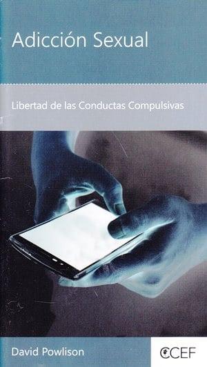 Adicción Sexual - libertad de las conductas compulsivas