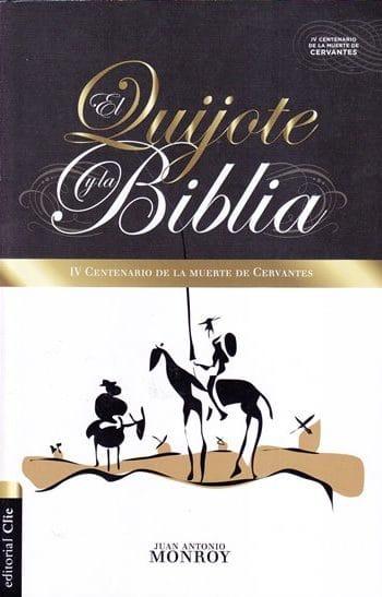 El Quijote y la Biblia - IV centenario de la muerte de Cervantes