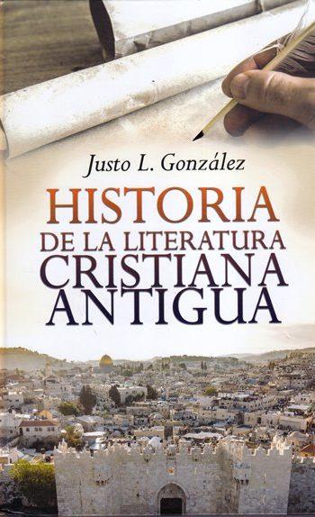 Historia de la Literatura Cristiana Antigua (pasta dura)