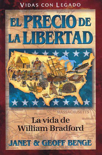 El Precio de la Libertad (La Vida de William Bradford)