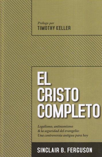 El Cristo Completo - legalismo
